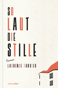 Laurence Tardieu - So Laut Die Stille